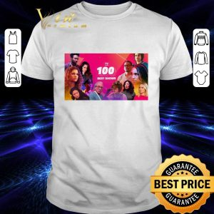Nice The 100 Best TV Shows shirt