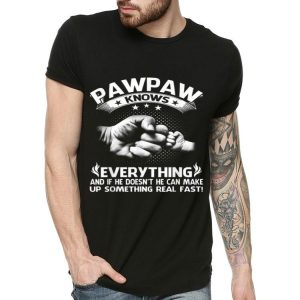 Pawpaw Knows Everything Father's Day shirt