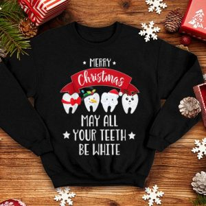 Pretty Funny Dentist Christmas - May All Your Teeth Be White sweater
