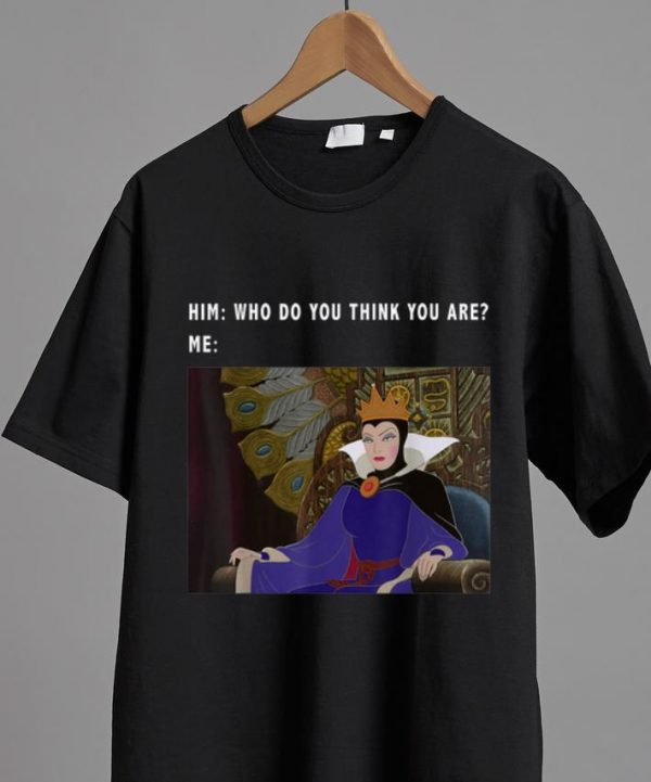 Hot Sleeping Beauty Maleficent Who Do You Think You Are shirt