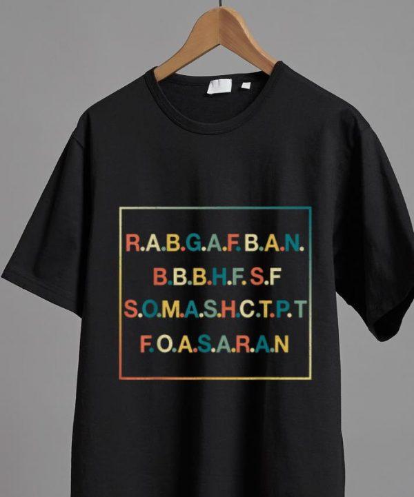 Premium R.A.B.G.A.F.B.A.N Rabgafban shirt