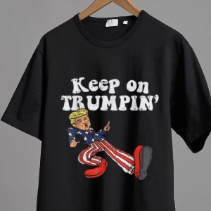 Awesome Keep On Trumpin American Flag Support Reelect Trump 2020 shirt