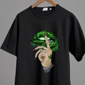 Great Weeds Lip Shut The Fuck Up shirt 1