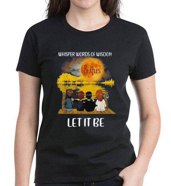 Original The Beatles Whisper Words Of Wisdom Let It Be shirt