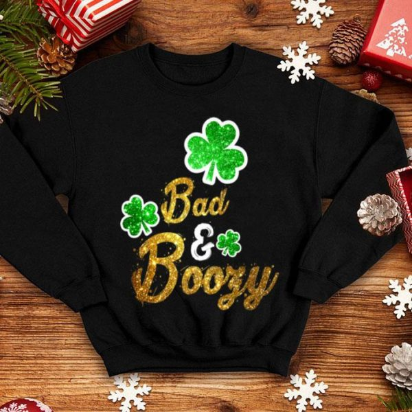 Top Bad & Boozy Funny Saint Patricks Day Drinking shirt