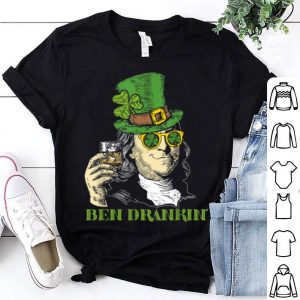 Awesome Ben Drankin Funny Green Shamrock Political St Patricks Day shirt