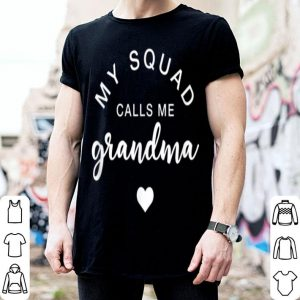 Awesome My Squad Calls Me Grandma Funny Mothers Day Gift shirt
