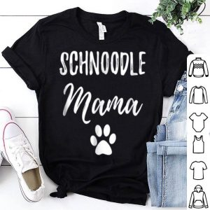Awesome Schnoodle Mama For Schnoodle Dog Mom shirt
