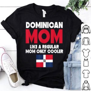 Beautiful Dominican Mom Funny Mother's Day shirt