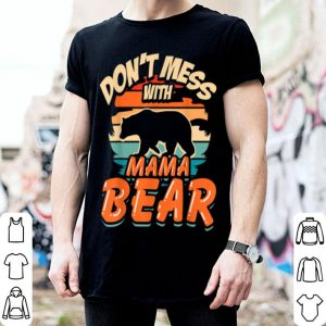 Beautiful Retro Vintage Don't Mess With Mama Bear Camping Gifts shirt