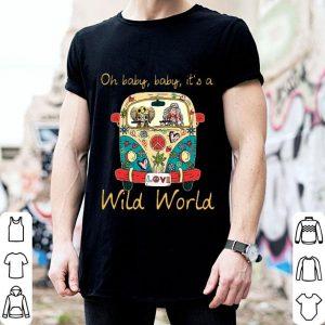 Hippie Girl Elephant Oh baby baby it's a wild world shirt