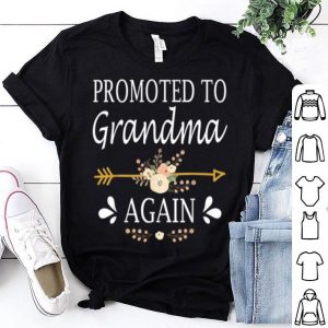 Nice Beautiful Promoted To Grandma Again Mothers Day Gifts shirt