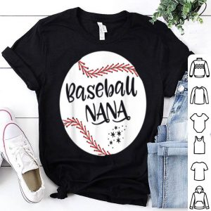 Original Baseball Nana For Grandma Women Mother's Day Gifts shirt