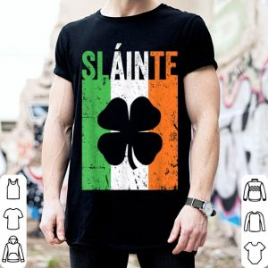 Original Slainte Ireland Flag Irish Toast St Patricks Day shirt