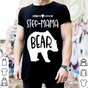 Original Step Mama Bear Gift For Step Mom Step Mother shirt