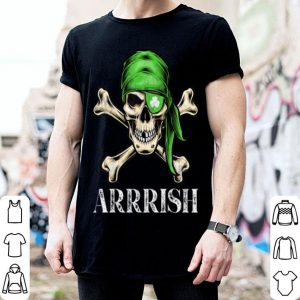 Premium Arrrish Irish Sugar Skull Leprechaun St Patricks Day Gift shirt