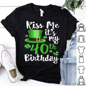 Pretty Kiss Me It's My 40th Birthday St Patricks Day Shamrock Gift shirt