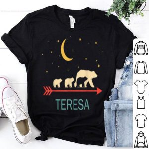 Pretty Teresa Name Gift Personalized Mama Bear With 3 Cubs shirt