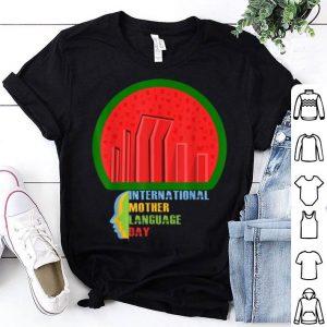 Top Original International Mother Language Day Bangladeshi Hero Gift shirt