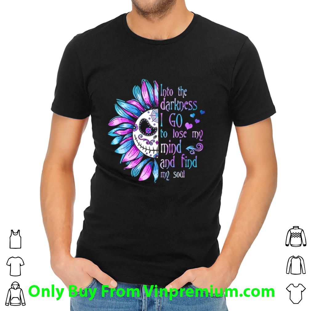 Hot Jack Skellington Face Into The Darkness I Go To Lose My Mind Sunflower shirt