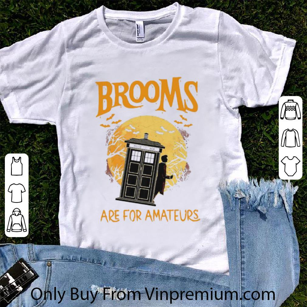 Awesome Brooms Police Box Are For Amateurs Halloween shirt