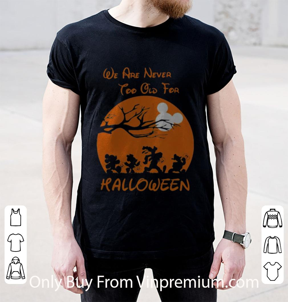 Great Mickey Mouse And Friends We Are Never Too Old For Halloween Moon shirt