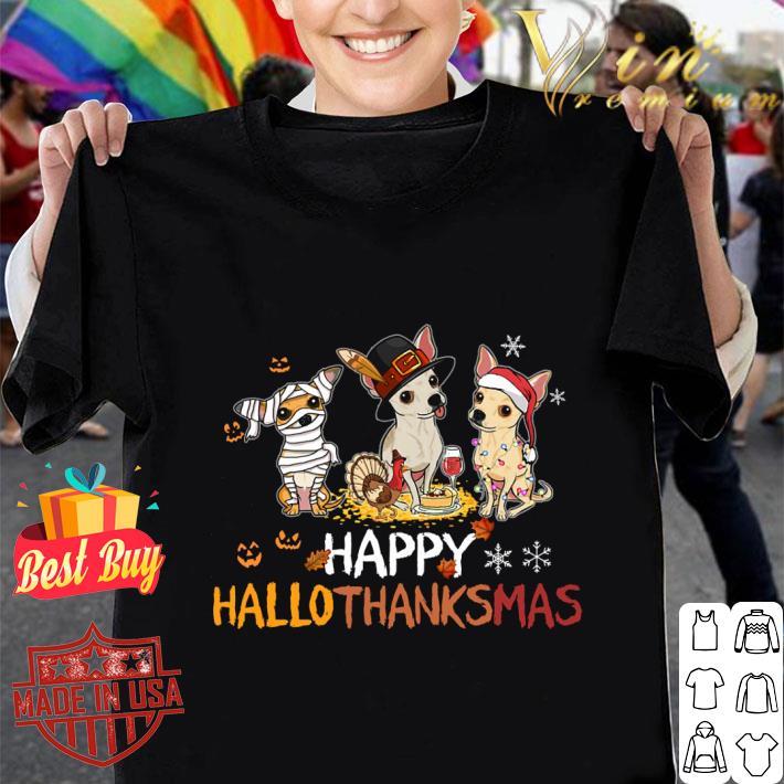 Awesome Chihuahua happy hallothanksmas shirt