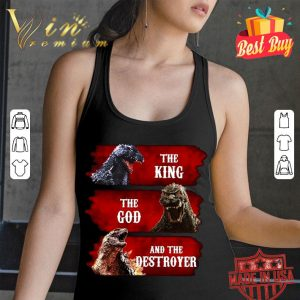 Awesome Godzilla The King The God And The Destroyer shirt 2