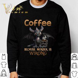 Spyro Dragon Coffee Because Murder Is Wrong Shirt 2