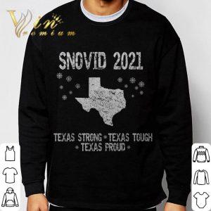 2021 Snovid Survivor Texas Strong Texas Tough Texas Proud shirt 2