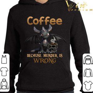 Spyro Dragon Coffee Because Murder Is Wrong Shirt 3