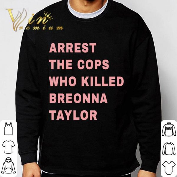 2021 Lewis Hamilton Arrest The Cops Who Killed Breonna Taylor shirt