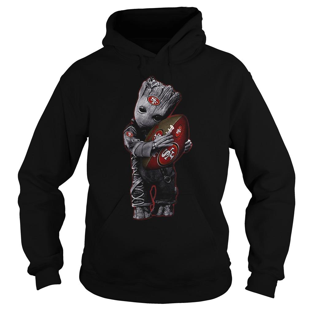 Baby Groot Hug San Francisco 49ers Football NFL T-Shirt Hoodie