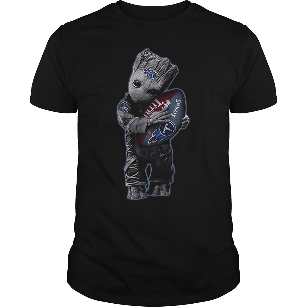 Baby Groot Hug Tennessee Titans Football NFL T-Shirt