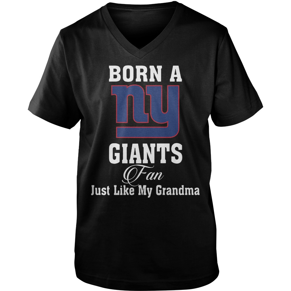 Born A New York Giants Fan Just Like My Grandma T-Shirt Guys V-Neck