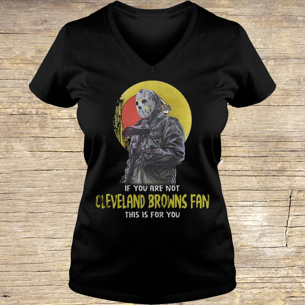 Jason Voorhees if you are not Cleveland Browns fan this is for you shirt Ladies V-Neck