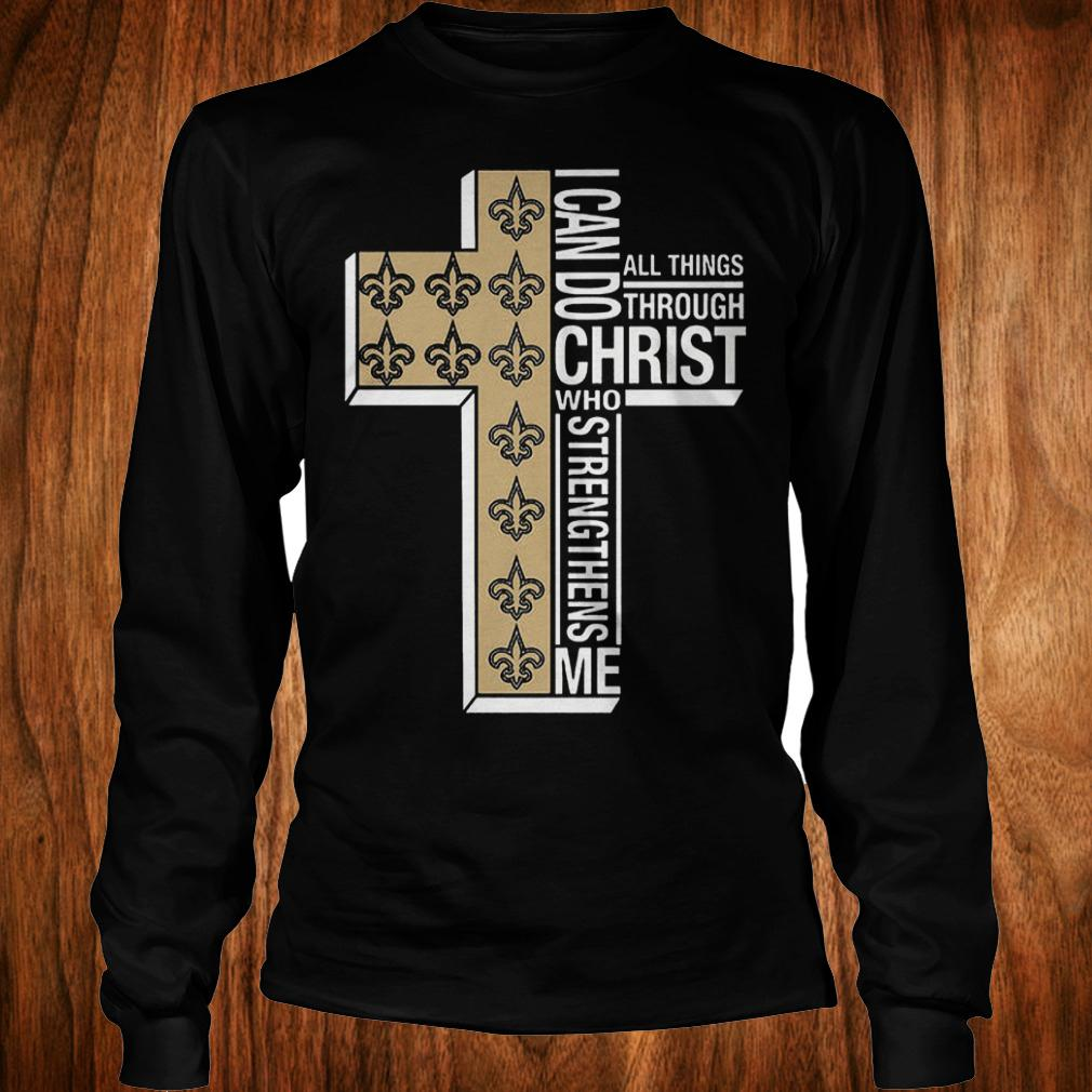New Orleans Saints i can do all thing through christ who strengthens me shirt Longsleeve Tee Unisex