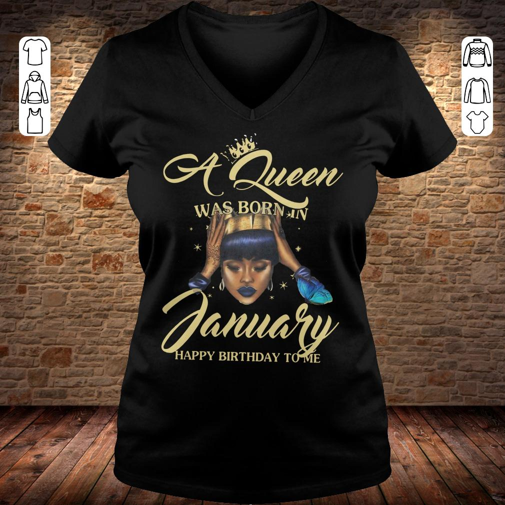 A queen was born in january Happy birthday to me shirt Ladies V-Neck