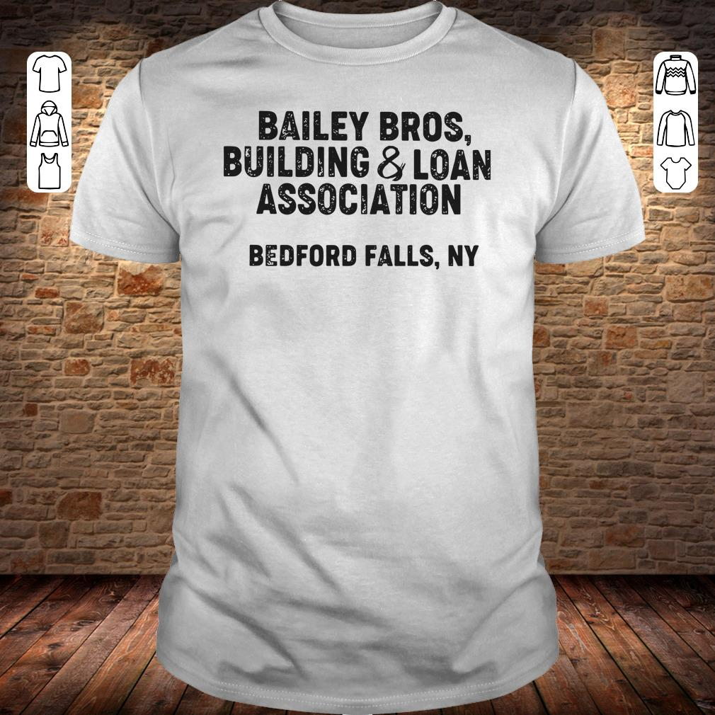 Bailey Bros building Loan Association bedford falls, Ny shirt
