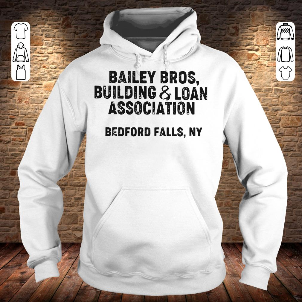 Bailey Bros building Loan Association bedford falls, Ny shirt Hoodie