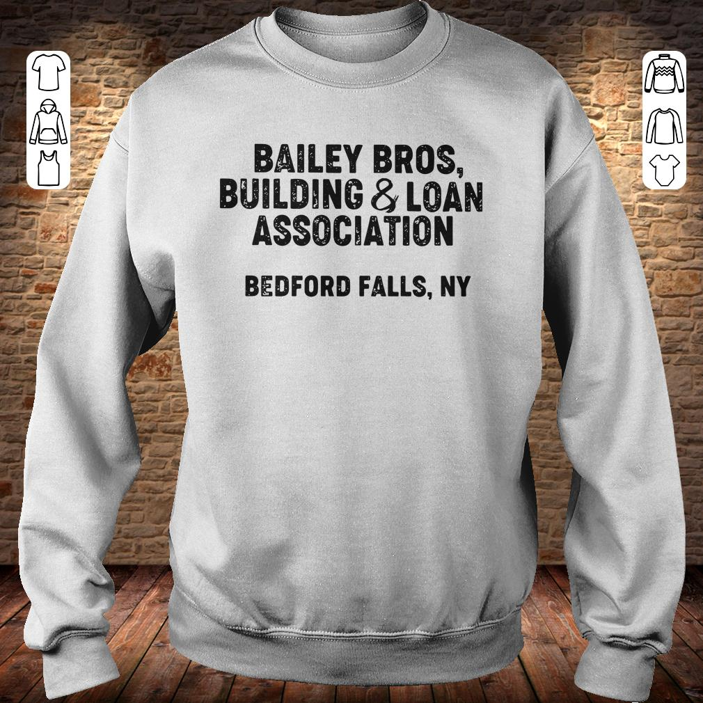 https://rugbyfootballshirt.com/images/2018/11/Bailey-Bros-building-Loan-Association-bedford-falls-Ny-shirt-Sweatshirt-Unisex.jpg