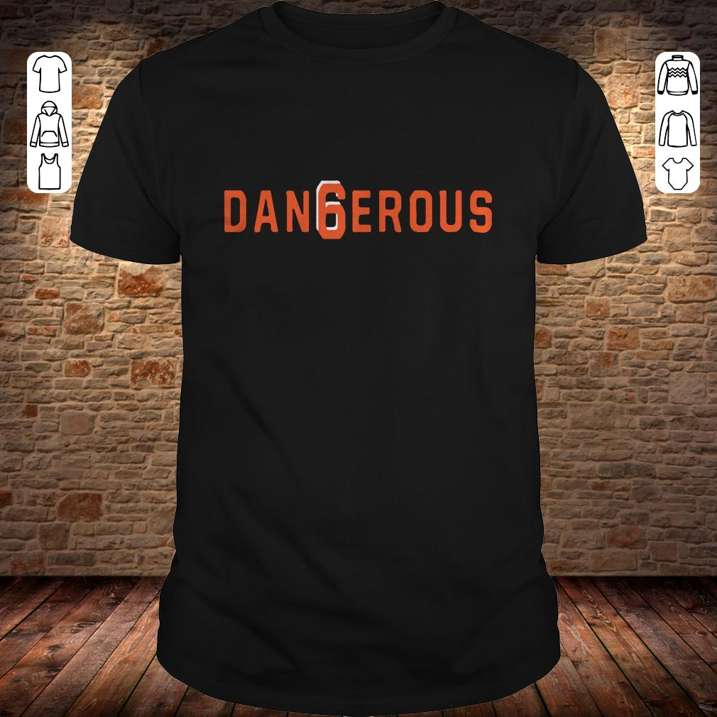 Baker Mayfield Dan6erous 6 Browns dangerous shirt