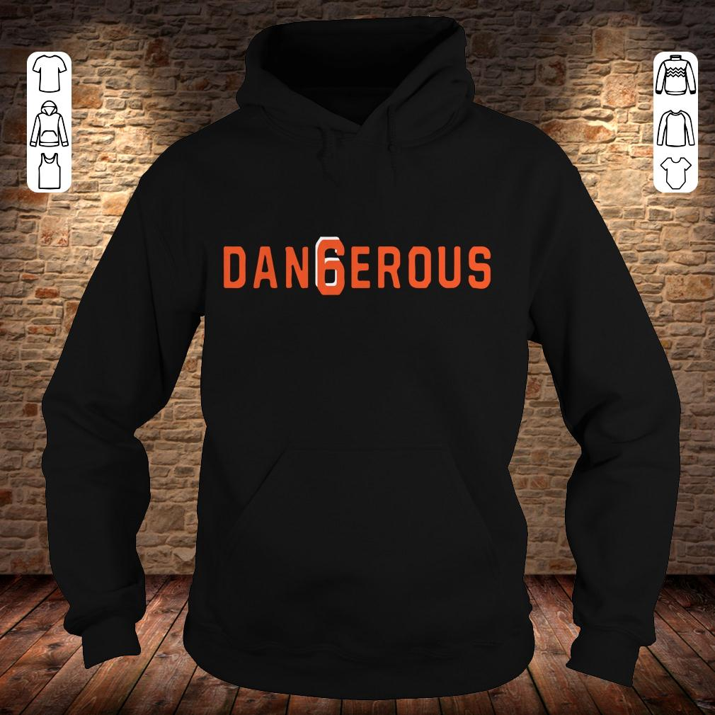 Baker Mayfield Dan6erous 6 Browns dangerous shirt Hoodie