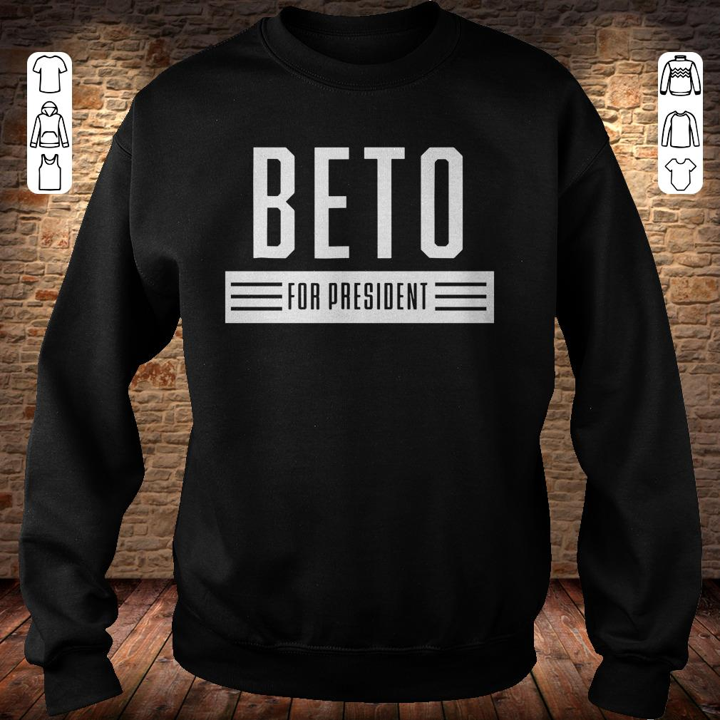 https://rugbyfootballshirt.com/images/2018/11/Beto-For-President-2020-USA-Elections-Vote-ORourke-shirt-Sweatshirt-Unisex.jpg