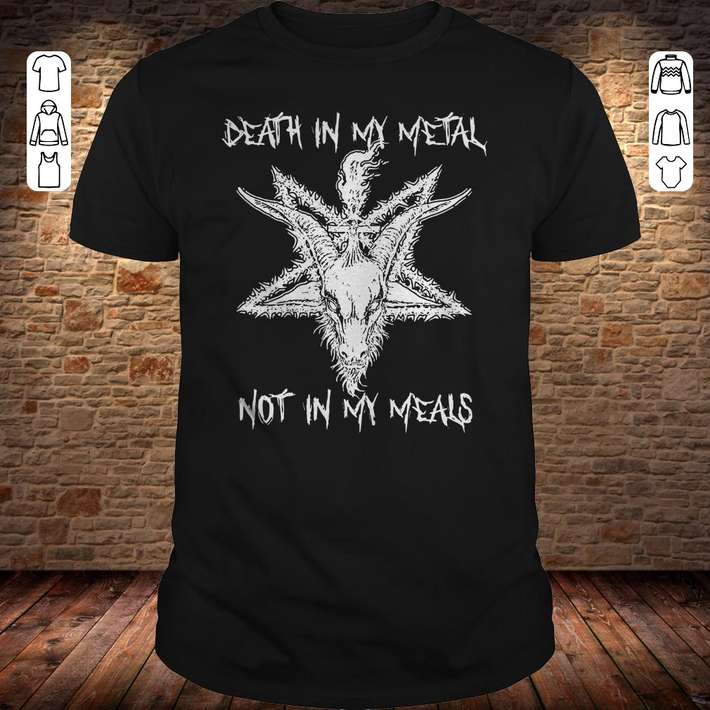 Death in my metal not in my meals shirt Classic Guys / Unisex Tee