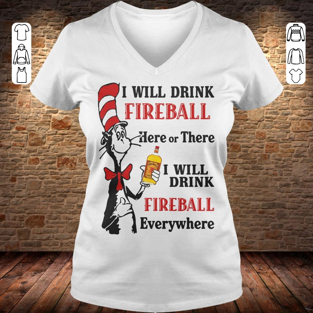 Dr Seuss I will drink Fireball Whiskey here or there shirt Ladies V-Neck