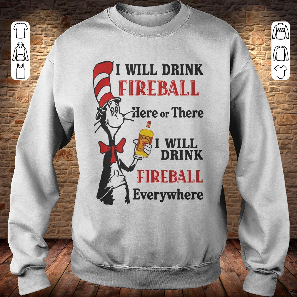 https://rugbyfootballshirt.com/images/2018/11/Dr-Seuss-I-will-drink-Fireball-Whiskey-here-or-there-shirt-Sweatshirt-Unisex.jpg
