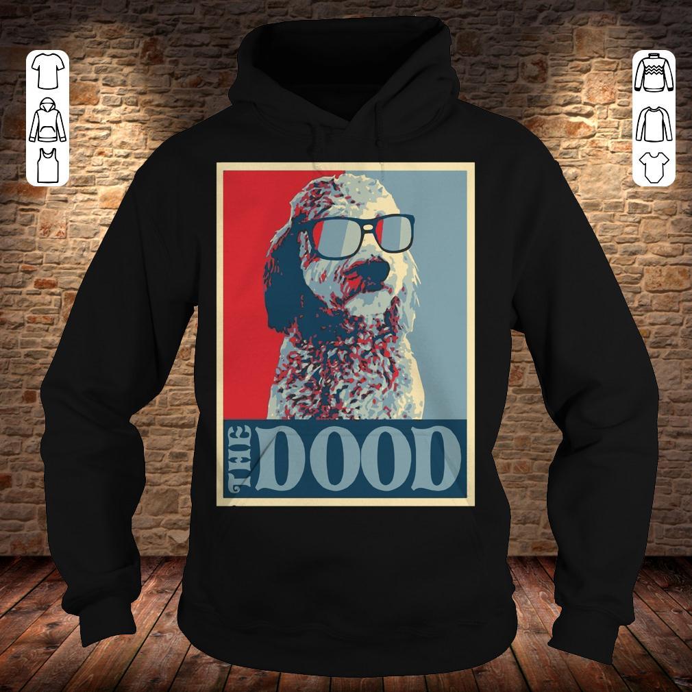 Goldendoodle The Dood shirt Hoodie