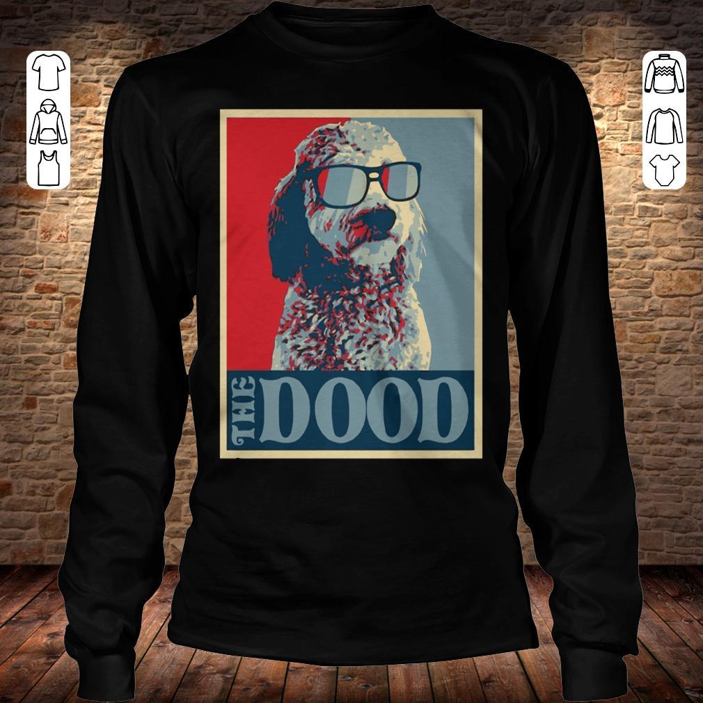Goldendoodle The Dood shirt Longsleeve Tee Unisex