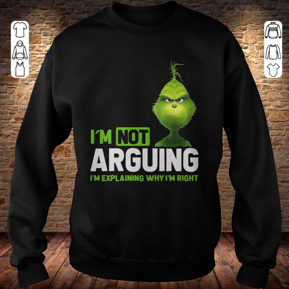 https://rugbyfootballshirt.com/images/2018/11/Grinch-I-m-not-arguing-i-m-Explaining-why-I-m-right-shirt-Sweatshirt-Unisex.jpg
